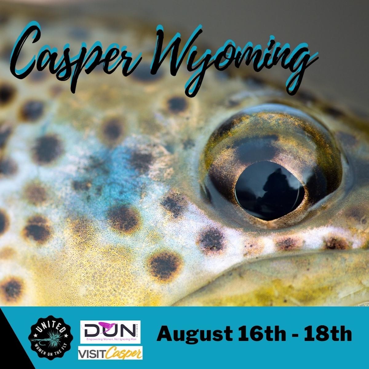 Casper, Wyoming - Fly Fishing Weekend